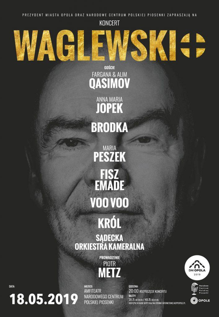 Plakat przedstawia twarz Wojciecha Waglewskiego: zespół VooVoo i SOK - orkiestra i Dobry Kwartet wystąpili na Dniach Opola